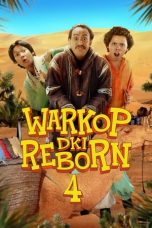 Nonton Film Warkop DKI Reborn 4 (2020) Terbaru