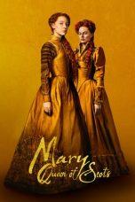 Nonton Film Mary Queen of Scots (2018) Terbaru