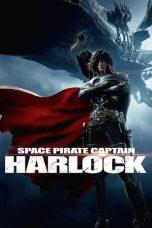 Nonton Film Space Pirate Captain Harlock (2013) Terbaru
