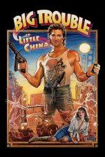 Nonton Film Big Trouble in Little China (1986) Terbaru