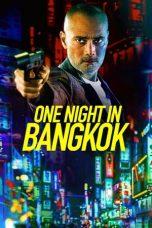 Nonton Film One Night in Bangkok (2020) Terbaru