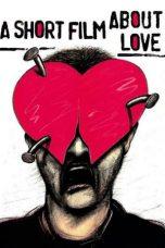 Nonton Film A Short Film About Love (1988) Terbaru