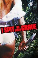 Nonton Film I Spit on Your Grave (1978) Terbaru