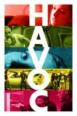 Nonton Film Havoc (2005) Terbaru
