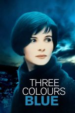 Nonton Film Three Colors: Blue (1993) Terbaru