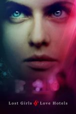 Nonton Film Lost Girls and Love Hotels (2020) Terbaru