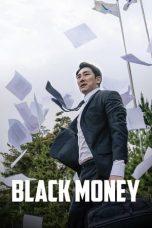 Nonton Film Black Money (2019) Terbaru