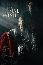 Nonton Film The Final Wish (2018) Terbaru