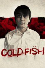 Nonton Film Cold Fish (2010) Terbaru