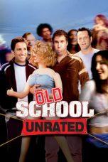 Nonton Film Old School (2003) Terbaru