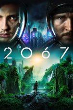 Nonton Film 2067 (2020) Terbaru