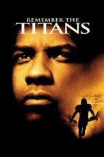 Nonton Film Remember the Titans (2000) Terbaru