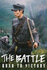 Nonton Film The Battle: Roar to Victory (2019) Terbaru