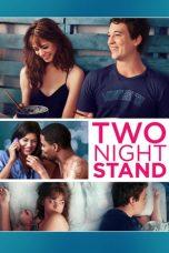 Nonton Film Two Night Stand (2014) Terbaru