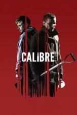 Nonton Film Calibre (2018) Terbaru