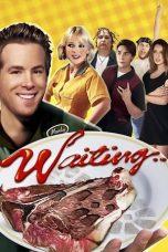 Nonton Film Waiting… (2005) Terbaru