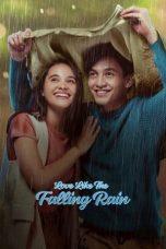 Nonton Film Seperti Hujan Yang Jatuh Ke Bumi (2020) Terbaru