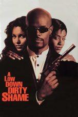 Nonton Film A Low Down Dirty Shame (1994) Terbaru