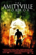 Nonton Film The Amityville Horror (2005) Terbaru