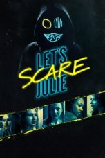 Nonton Film Let's Scare Julie (2020) Terbaru