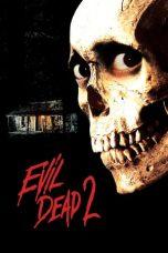 Nonton Film Evil Dead II (1987) Terbaru