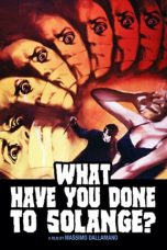 Nonton Film What Have You Done to Solange? (1972) Terbaru