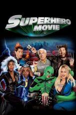 Nonton Film Superhero Movie (2008) Terbaru