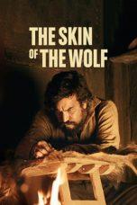 Nonton Film The Skin of the Wolf (2017) Terbaru