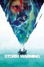 Nonton Film Storm Warning (2007) Terbaru