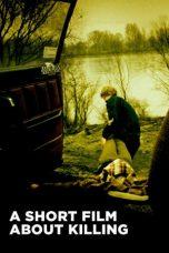 Nonton Film A Short Film About Killing (1988) Terbaru