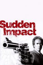 Nonton Film Sudden Impact (1983) Terbaru