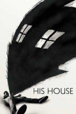 Nonton Film His House (2020) Terbaru