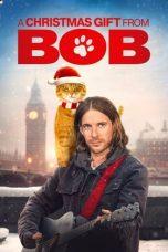 Nonton Film A Christmas Gift from Bob (2020) Terbaru