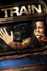 Nonton Film Train (2008) Terbaru
