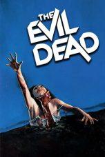 Nonton Film The Evil Dead (1981) Terbaru