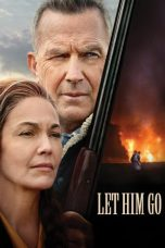 Nonton Film Let Him Go (2020) Terbaru