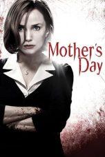 Nonton Film Mother's Day (2010) Terbaru