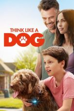 Nonton Film Think Like a Dog (2020) Terbaru