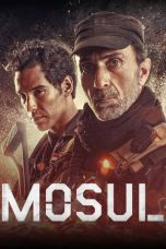 Nonton Film Mosul (2020) Terbaru
