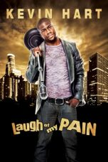 Nonton Film Kevin Hart: Laugh at My Pain (2011) Terbaru