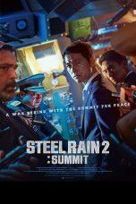 Nonton Film Steel Rain 2: Summit (2020) Terbaru