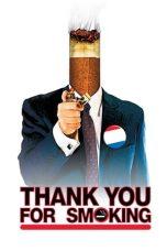 Nonton Film Thank You for Smoking (2005) Terbaru