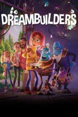 Nonton Film Dreambuilders (2020) Terbaru