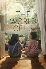 Nonton Film The World of Us (2016) Terbaru