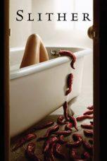 Nonton Film Slither (2006) Terbaru