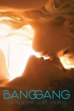 Nonton Film Bang Gang: A Modern Love Story (2015) Terbaru