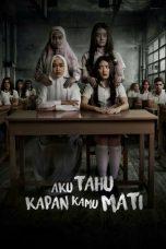 Nonton Film Aku Tahu Kapan Kamu Mati (2020) Terbaru