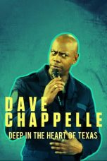 Nonton Film Deep in the Heart of Texas: Dave Chappelle Live at Austin City (2017) Terbaru
