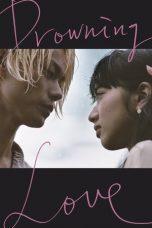 Nonton Film Drowning Love (2016) Terbaru