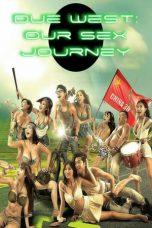 Nonton Film Due West: Our Sex Journey (2012) Terbaru